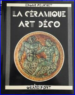 LA CERAMIQUE ART DECO Edgar Pelichet