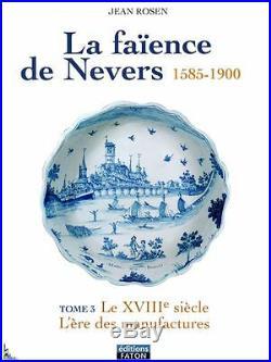 La Faïence de Nevers (1585-1900) de J. Rosen volumes 3+4